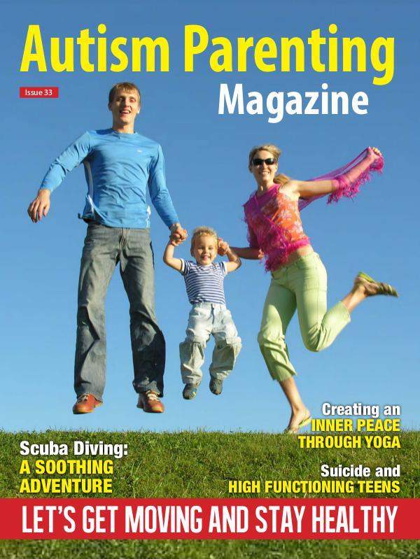 Autism Parenting Magazine Issue 33