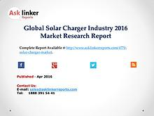 Solar Charger Market 2016 World's Major Regional Industry Conditions
