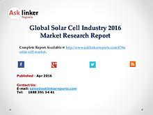 Global Solar Cell Market Growth Rate 2016 Industry Supply and Demand