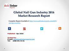Nail Gun Market Development and Import/Export Consumption Trend 2016