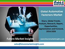 Automotive Fasteners Market Trends and Competitive Landscape Outlook