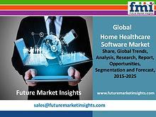 Home Healthcare Software Market Revenue and Value Chain 2015-2025