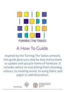 Turning The Tables: How To Guide for furniture reuse and upcycling