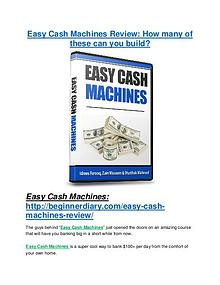 Easy Cash Machines Review - 80% Discount and $26,800 Bonus