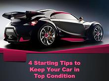 4 Starting Tips to Keep Your Car in Top Condition