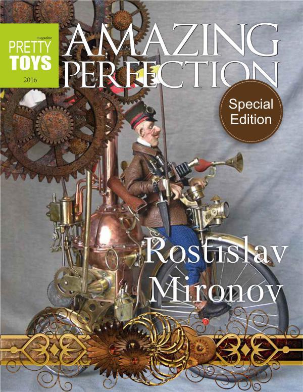 Pretty Toys magazine Rostislav Mironov - Amazing Perfection