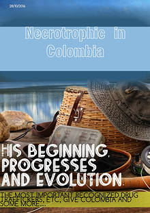 Necrotrophic in Colombia