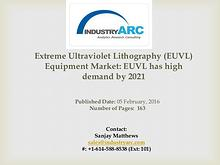 EUVL Equipment Market: rise in utilization of deep UV lithography for