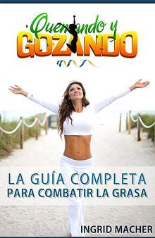QUEMANDO Y GOZANDO GUIA COMPLETA PDF DESCARGAR