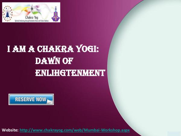 Self-realization workshop | Dawn of Enlightenment - Chakrayog.com Jan 2017