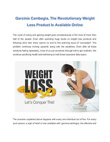 The Revolutionary Weight Loss Product Is Available Garcinia Cambogia