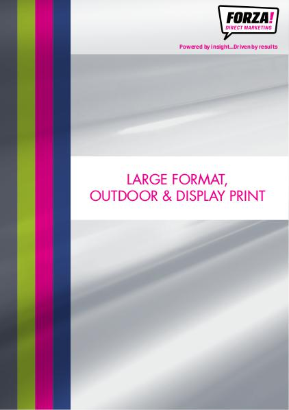 Forza Large Format, Outdoor & Display Print Catalogue 1