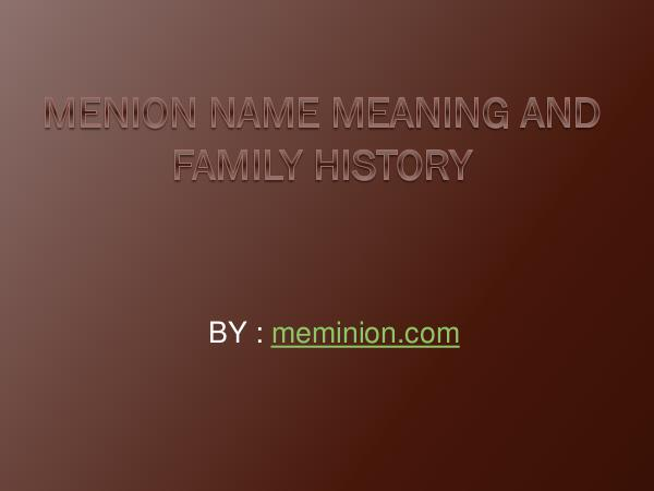 Meminions Menion Name Meaning and Family History