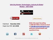 Report Safe City Market 2017 Global Analysis with Industry Focrecasts