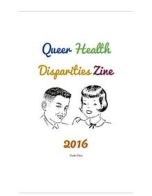 LGBTQ health disparities zine 2016