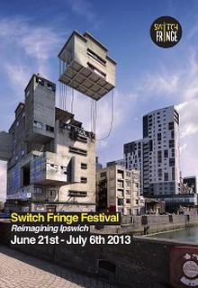 Switch Fringe Festival 2013