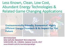 Less Known, Clean, Low Cost, Abundant Energy Technologies & Related..