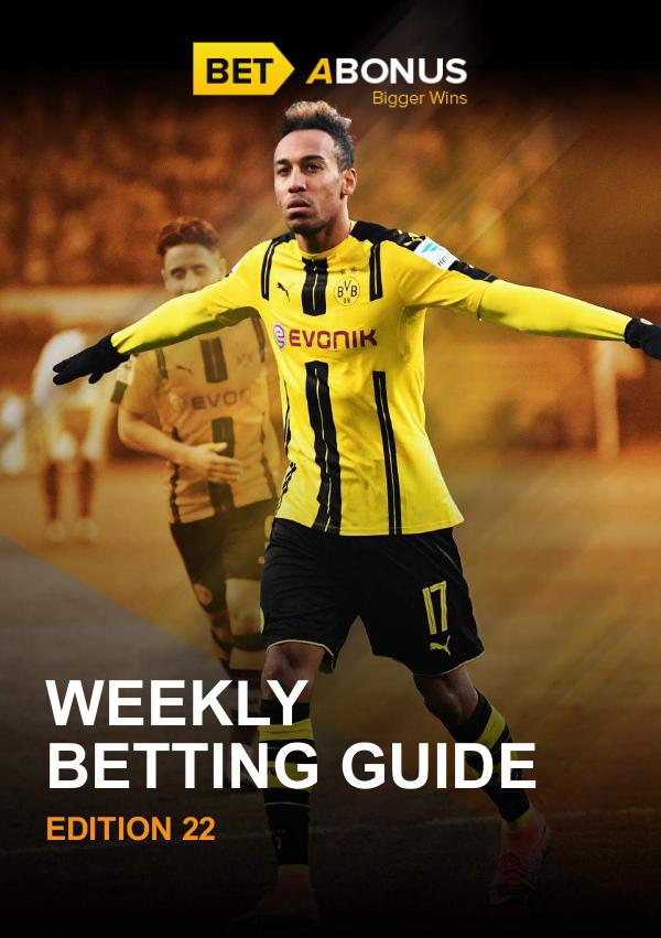 Weekly Betting Guide Edition 22