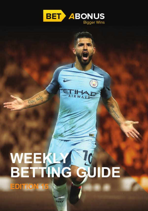 Weekly Betting Guide - Edition 15