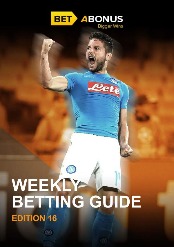 Weekly Betting Guide Volume 16