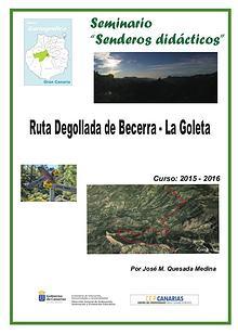 III Edición Senderos Didácticos: DEgollada de Becerra - Roque Nublo