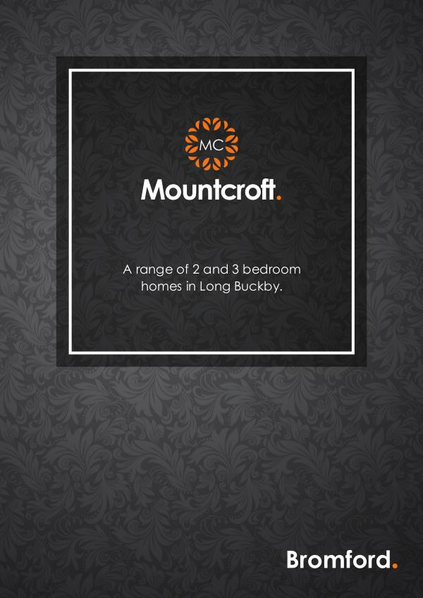 Where you want to be! Mountcroft