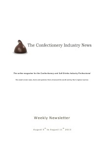 The Confectionery Industry News AUGUST 5 to AUGUST 11, 2013