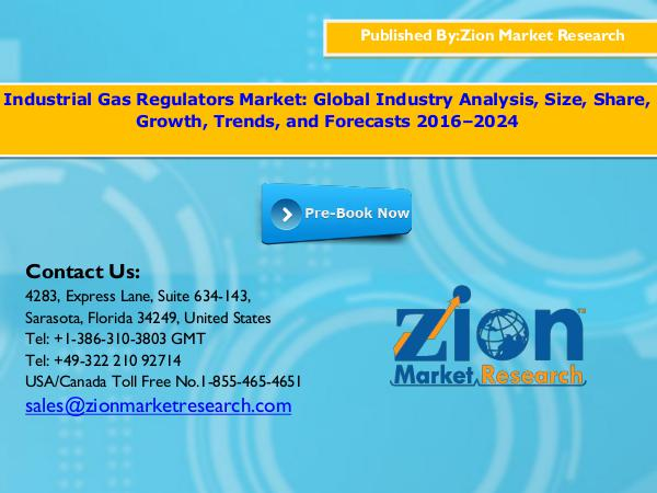 Zion Market Research Industrial Gas Regulators Market, 2016–2024