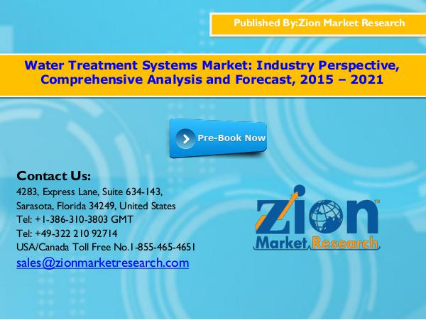 Zion Market Research Water treatment systems market, 2015   2021
