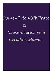 Domenii de vizibilitate si comunicarea prin variabile globale