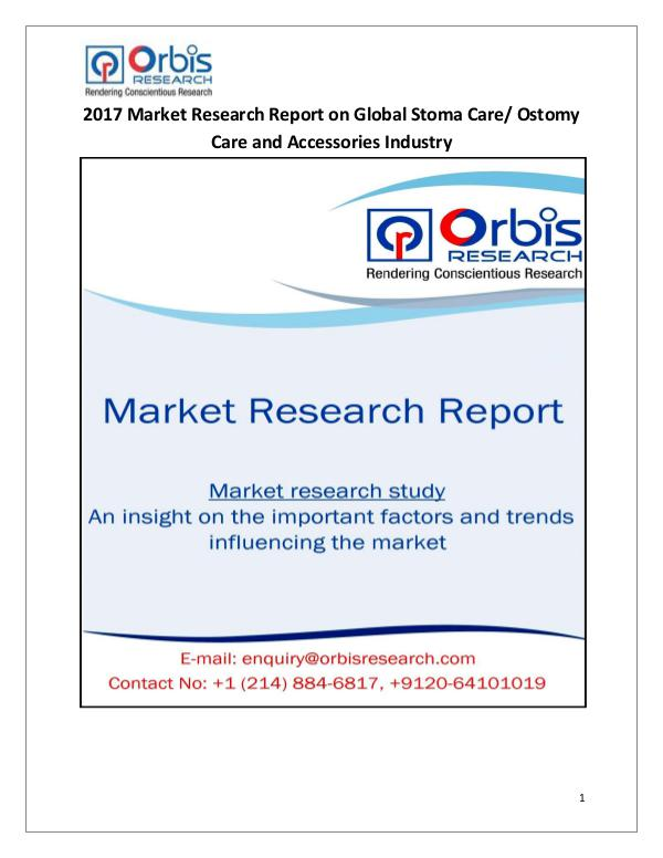 Research Report : Global Stoma Care/ Ostomy Care and Accessories Mar