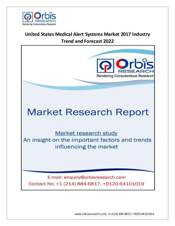Pharmaceuticals and Healthcare Market Research Report Latest Report on United States  Medical Alert Syst