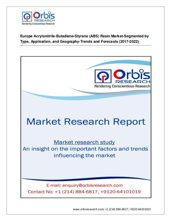 Chemical and Materials Market Research Report 2017 Europe report On Acrylonitrile-Butadiene-Styr
