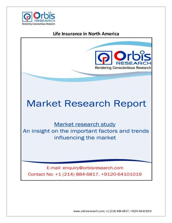 Consumer and Retail Market Research Report Latest Research on North America Life Insurance in