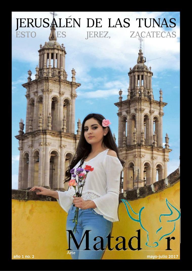 Jerusalén de las tunas, esto es Jerez, Zacatecas