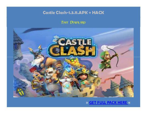 ⒶⓅⓀⒽⒶⒸⓀ › Castle Clash-1.3.11.APK + HACK FREE DOWNLOAD