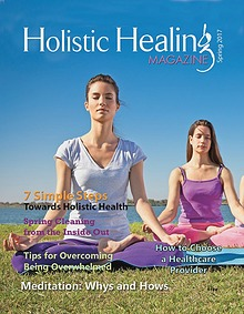 Holistic Healing Magazine Spring 2017