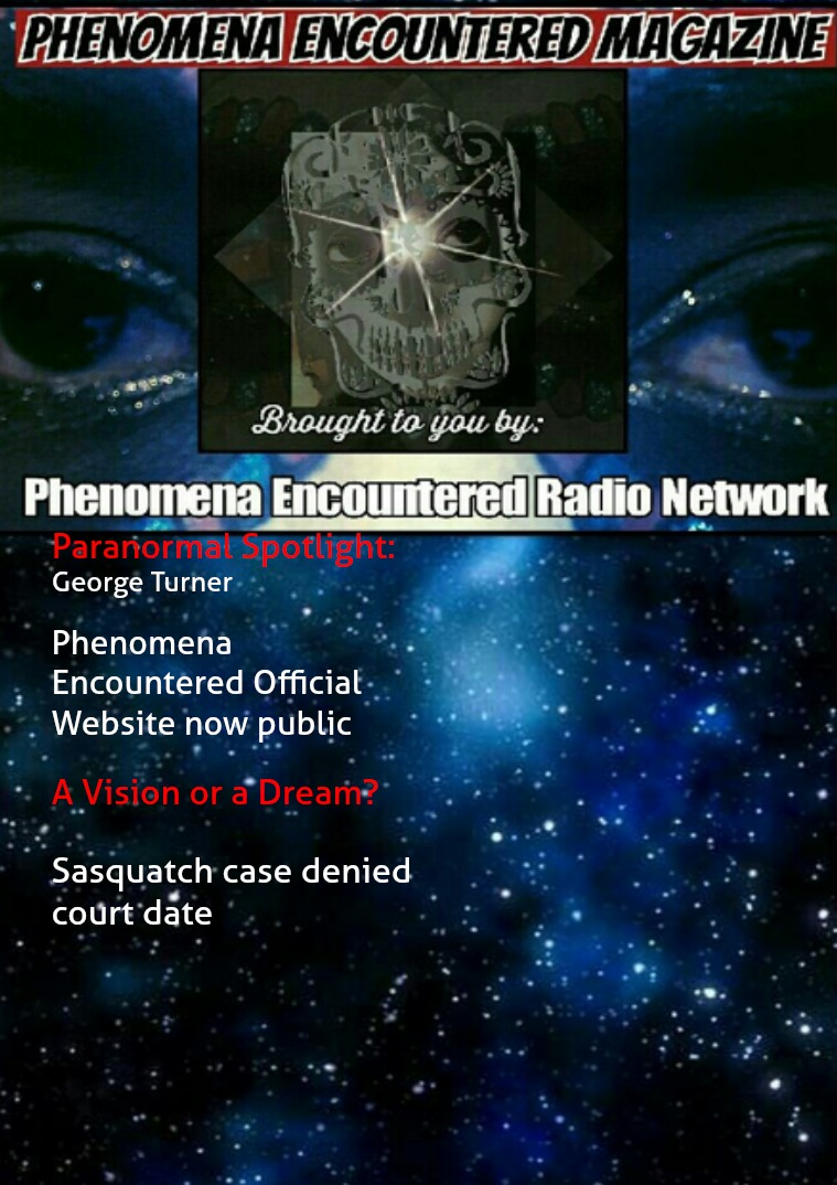 Phenomena Encountered: The Magazine Issue 7