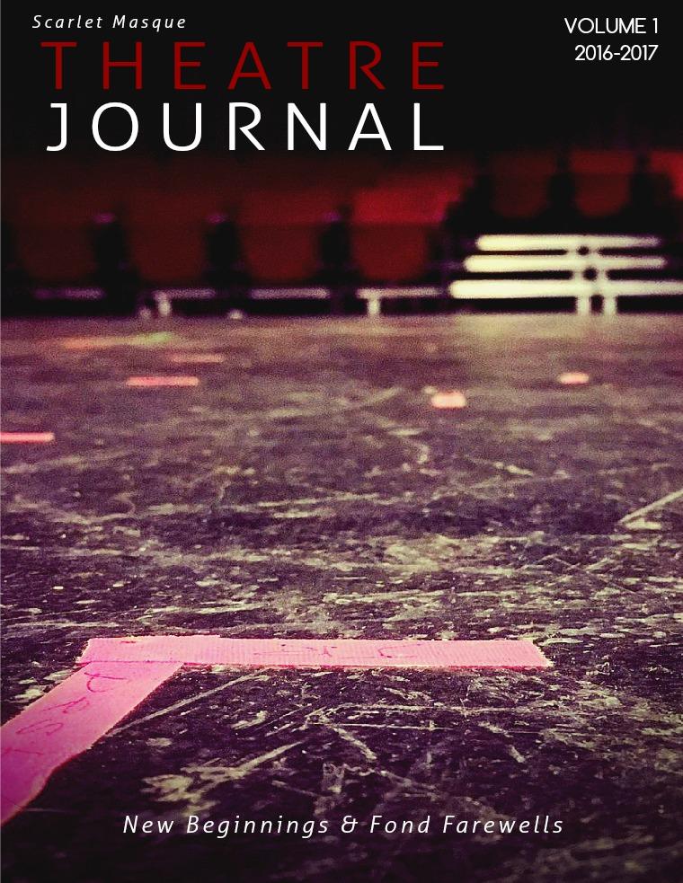 Scarlet Masque Theatre Journal New Beginnings and Fond Farewells Vol. 1