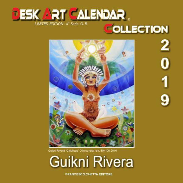 ART CALENDAR Collection  2019 CALENDARIO GUIKNI RIVERA  2019