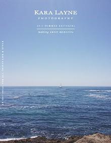 Kara Layne Photography's Summer 2013 Editorial