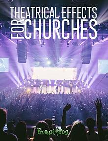 Theatrical Effects for Churches