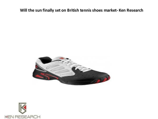 Market Research Report UK sports shoes market research,Sports shoes onlin