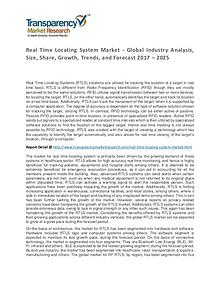Real Time Locating System Market Trends, Growth, Price and Forecasts