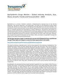 Dyslipidemia Drugs Global Market Analysis 2015 and Forecasts to 2023