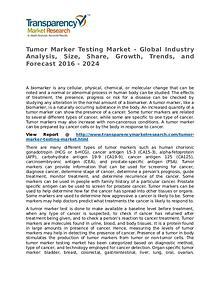 Tumor Marker Testing Market Research Report and Forecast up to 2024