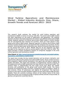 Wind Turbine Operations and Maintenance Market Research Report