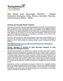 Hot Dogs and Sausages Market Research Report and Forecast up to 2021