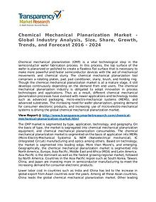 Chemical Mechanical Planarization Market Research Report and Forecast