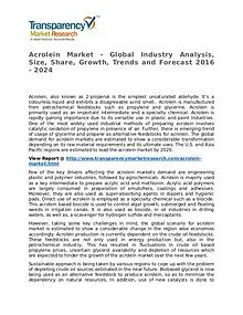 Acrolein Market Research Report and Forecast up to 2024